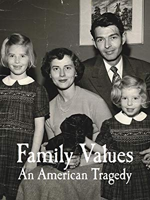 Family Values, an American Tragedy, a film by Pam Walton Productions