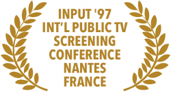 Family Values, a film by Pam Walton Productions, INPUT '97, International Public TV Screening Conference, Nantes, France