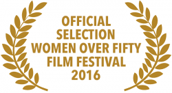 RagingGrannies, Official Selection, Women over Fifty Film Festival 2016