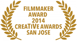 Filmmaker Award, 2014 CreaTiVe Awards, San Jose